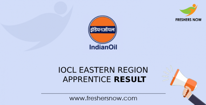 IOCL Eastern Region Apprentice Result