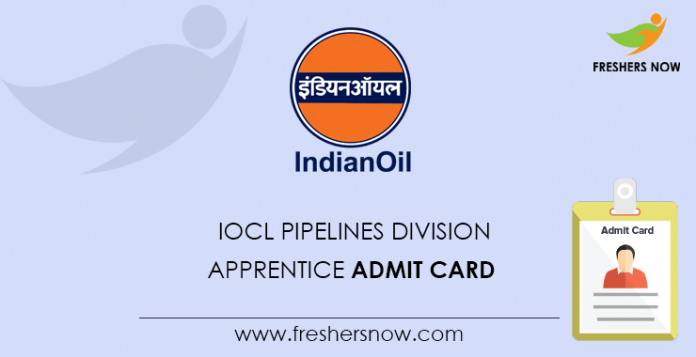 IOCL Pipelines Division Apprentice Admit Card