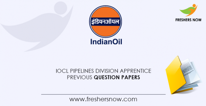 IOCL-Pipelines-Division-Apprentice-Previous-Question-Papers