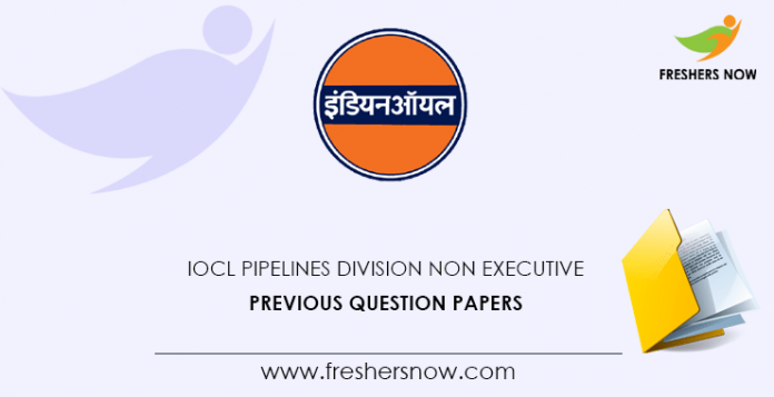 IOCL Pipelines Division Non Executive Previous Question Papers