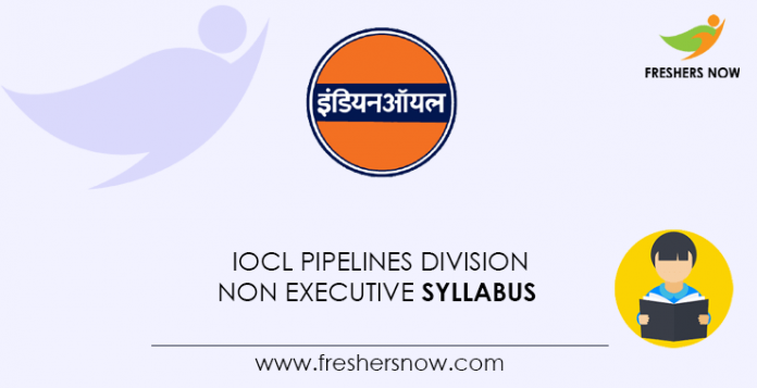 IOCL Pipelines Division Non Executive Syllabus