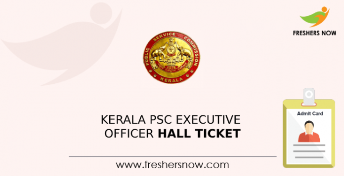 Kerala PSC Executive Officer Hall Ticket