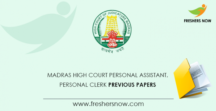 Madras High Court Personal Assistant, Personal Clerk Previous Question Papers