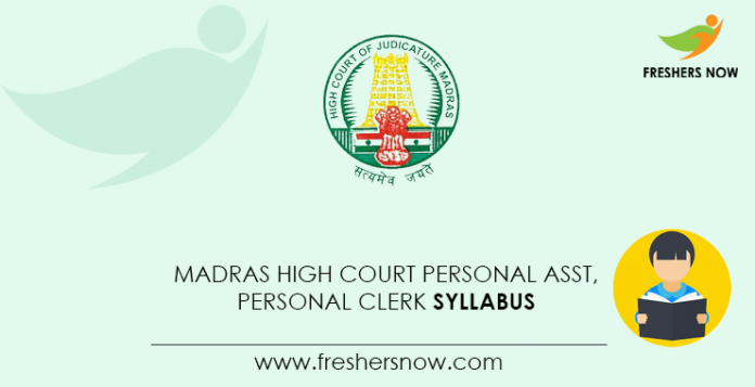 Madras High Court Personal Assistant, Personal Clerk Syllabus