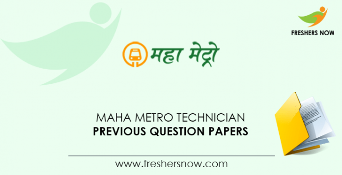 Maha Metro Technician Previous Question Papers