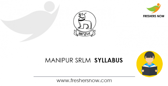 Manipur SRLM Block Coordinator Livelihoods, District Coordinator Syllabus 2020