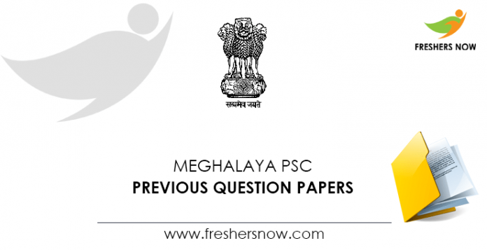 Meghalaya PSC Previous Question Papers
