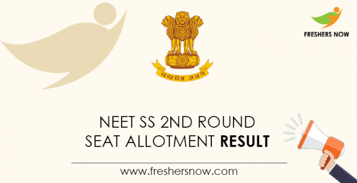 NEET SS 2nd Round Seat Allotment Result