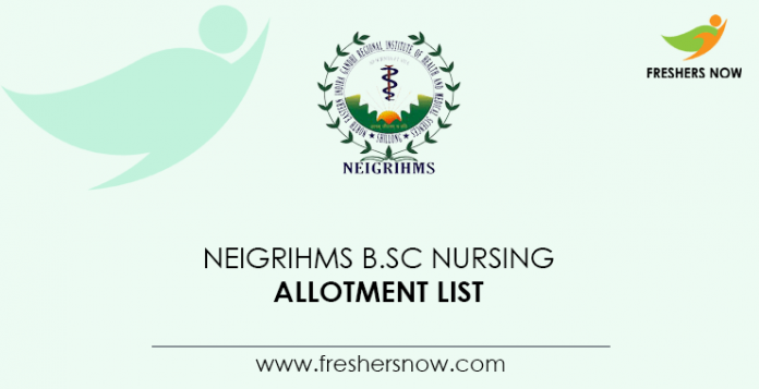 NEIGRIHMS B.Sc Nursing Allotment List