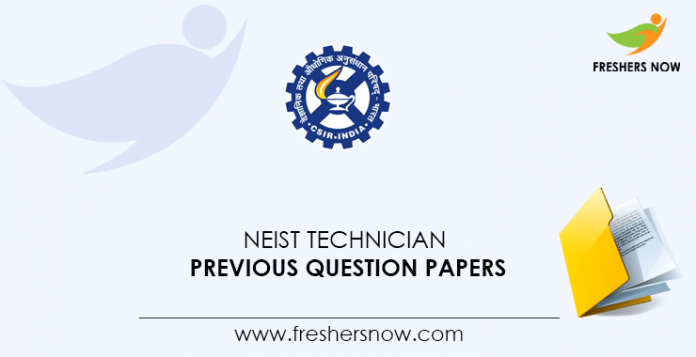 NEIST Technician Previous Question Papers