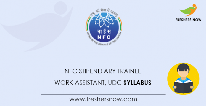 NFC Stipendiary Trainee, Work Assistant, UDC Syllabus