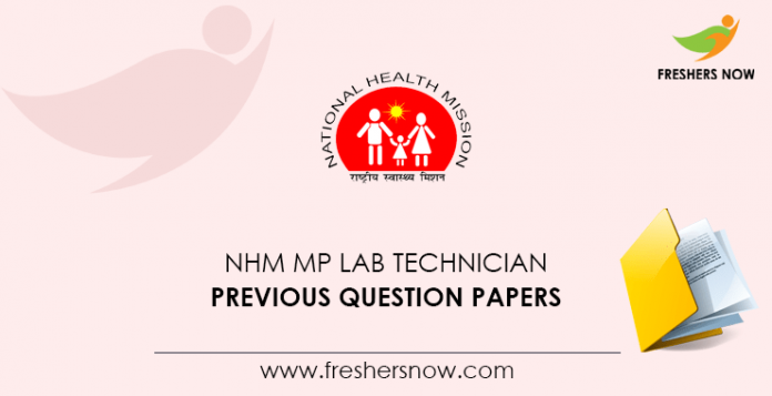 NHM MP Lab Technician Previous Question Papers
