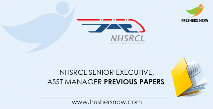 NHSRCL Senior Executive, Assistant Manager Previous Question Papers