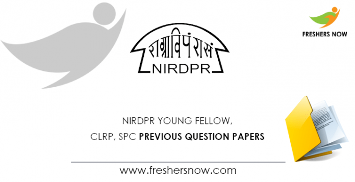 NIRDPR Young Fellow, CLRP, SPC Previous Question Papers