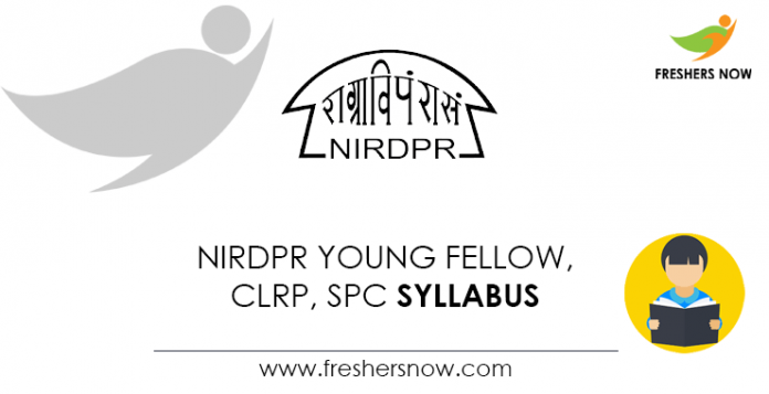NIRDPR Young Fellow, CLRP, SPC Syllabus