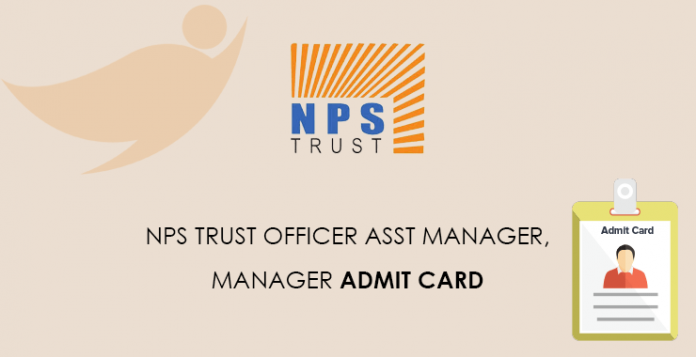 NPS-Trust-Officer-Assistant-Manager,-Manager-Admit-Card