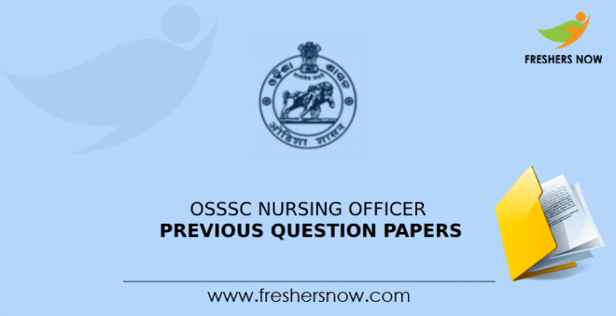 OSSSC Nursing Officer Previous Question Papers
