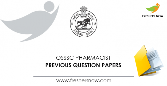 OSSSC Pharmacist Previous Question Papers
