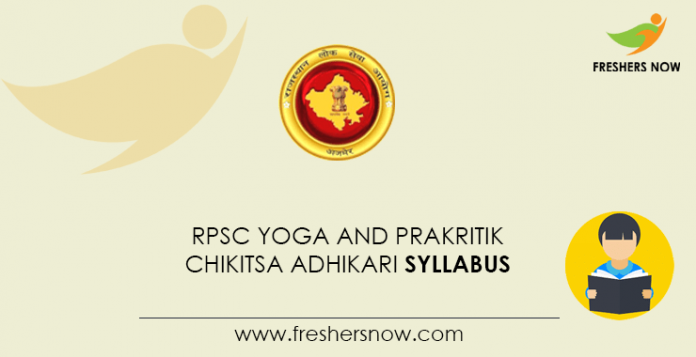 RPSC Yoga and Prakritik Chikitsa Adhikari Syllabus