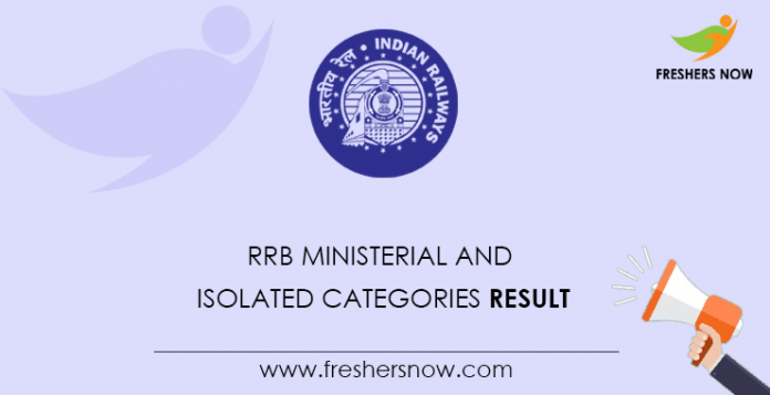 RRB Ministerial and Isolated Categories Result