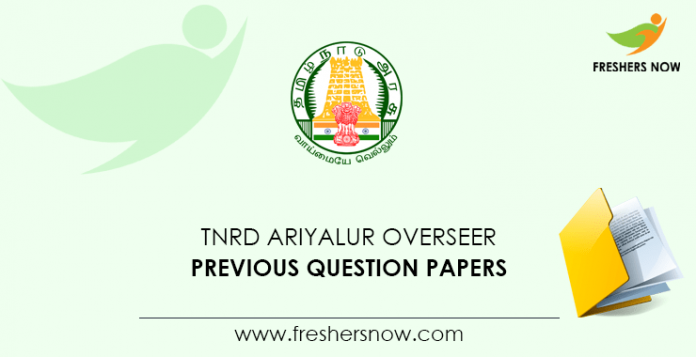 TNRD Ariyalur Overseer Previous Question Papers