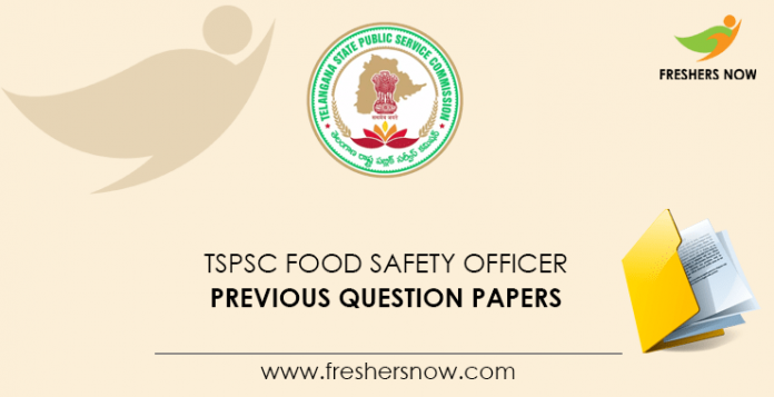 TSPSC Food Safety Officer Previous Question Papers
