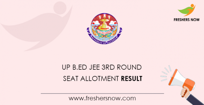 UP B.Ed JEE 3rd Round Seat Allotment Result