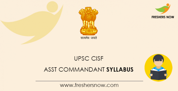 UPSC CISF Assistant Commandant Syllabus