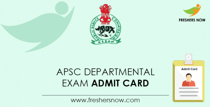 APSC Departmental Exam Admit Card