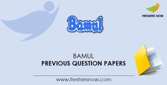 BAMUL Previous Question Papers