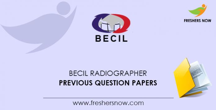 BECIL Radiographer Previous Question Papers