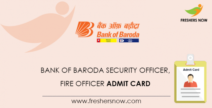 Bank-of-Baroda-Security-Officer, -Fire-Officer-Admit-Card