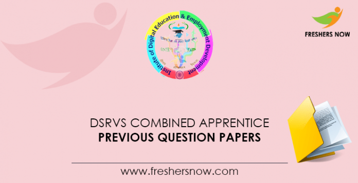 DSRVS Combined Apprentice Previous Question Papers