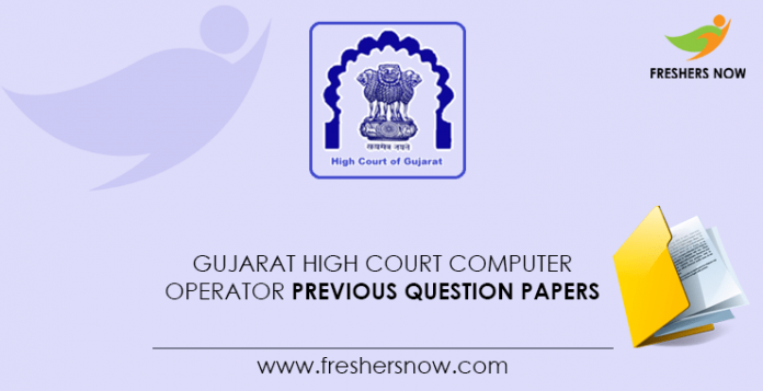 Gujarat High Court Computer Operator Previous Question Papers