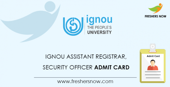 IGNOU-Assistant-Registrar,-Security-Officer-Admit-Card