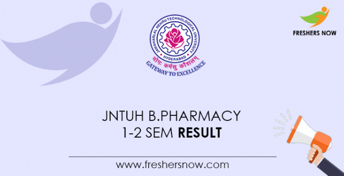 JNTUH B.Pharmacy 1-2 Sem Result