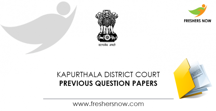 Kapurthala District Court Previous Question Papers