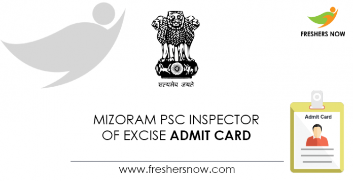 Mizoram PSC Inspector of Excise Admit Card