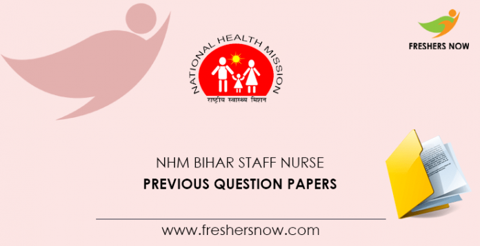 NHM Bihar Staff Nurse Previous Question Papers