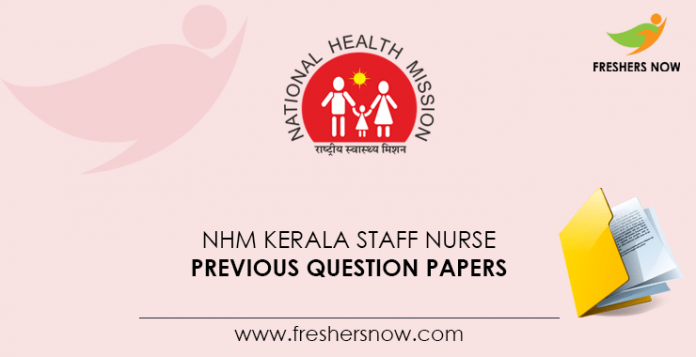 NHM Kerala Staff Nurse Previous Question Papers