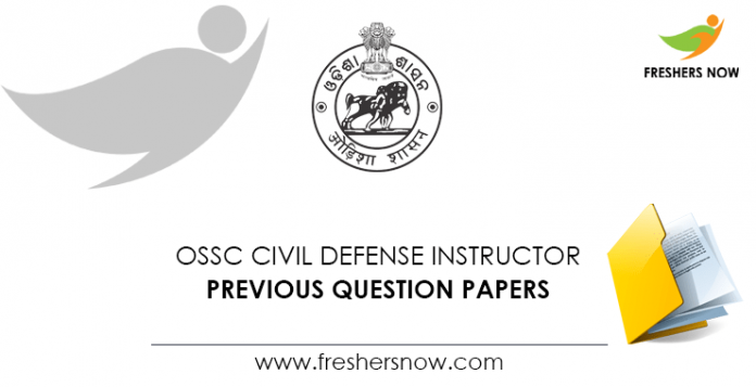 OSSC Civil Defense Instructor Previous Question Papers
