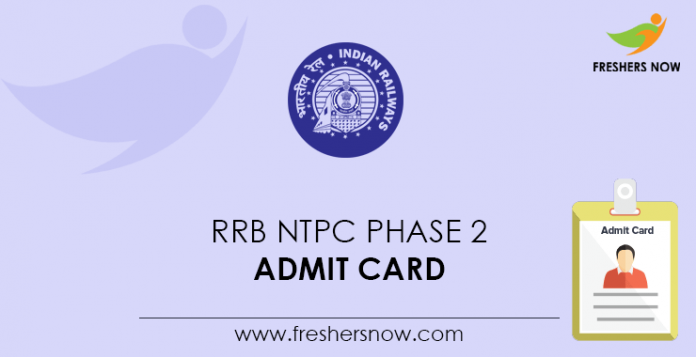 RRB NTPC Phase 2 Admission Card