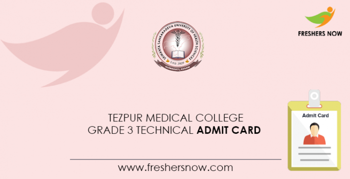 Tezpur Medical College Grade 3 Technical Admit Card