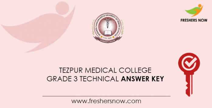 Tezpur Medical College Grade 3 Technical Answer Key