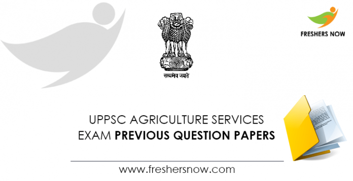 UPPSC Agriculture Services Exam Previous Question Papers
