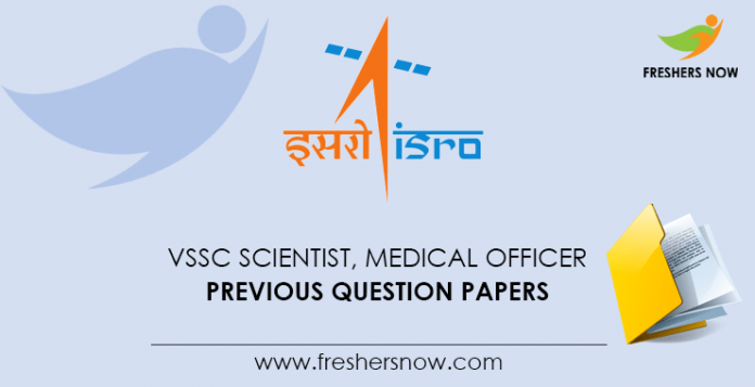 VSSC Scientist, Medical Officer Previous Question Papers