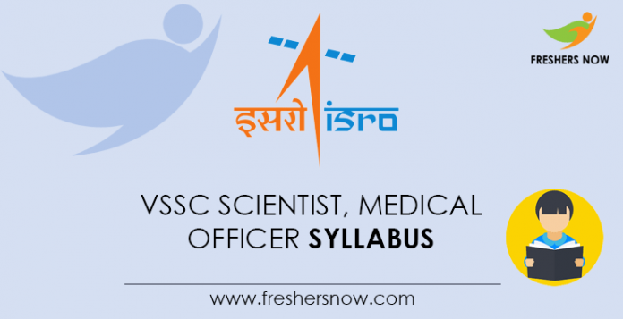 VSSC Scientist, Medical Officer Syllabus