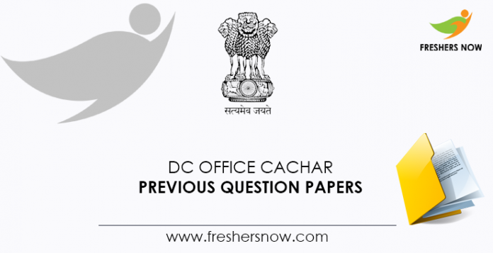 DC-Office-Cachar Previous Question Documents