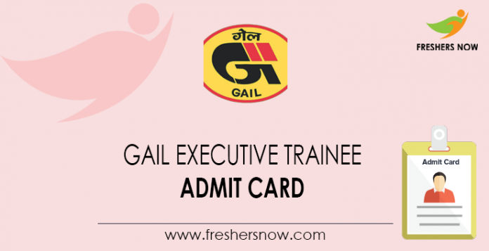 GAIL-Executive-Trainee-Admit-Card