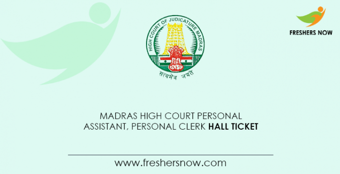 Madras-High-Court-Personal-Assistant,-Personal-Clerk-Hall-Ticket